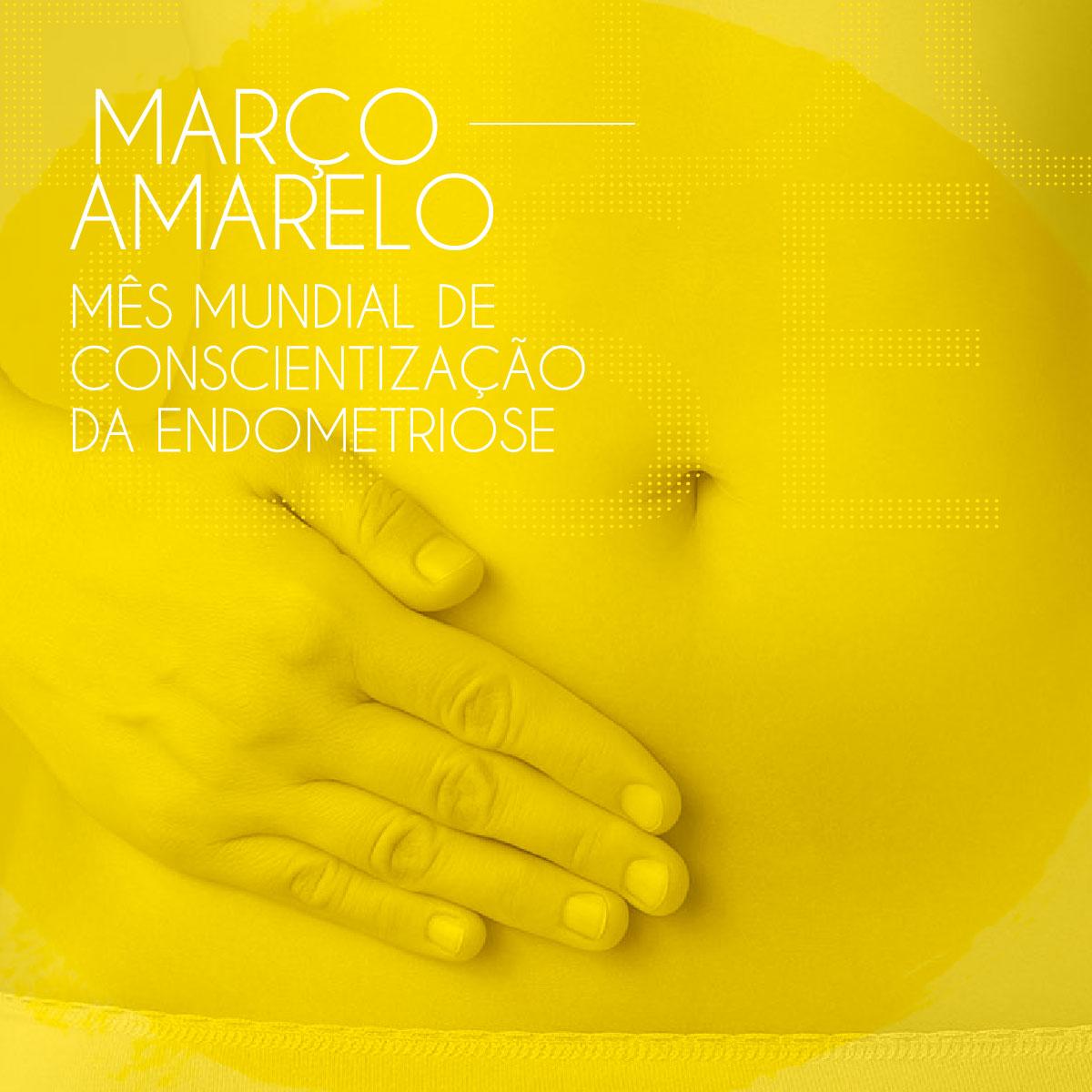 Março Amarelo - Endometriose